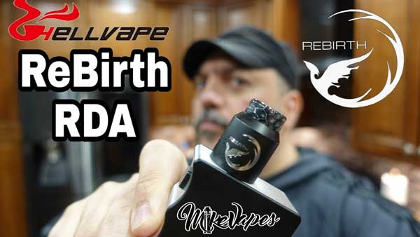 Hellvape ReBirth RDA Review: Mike Vapes