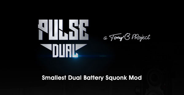 Vandy Vape Pulse Dual Squonker Kit: A Tony B Project